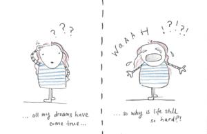 Why is life still so hard?