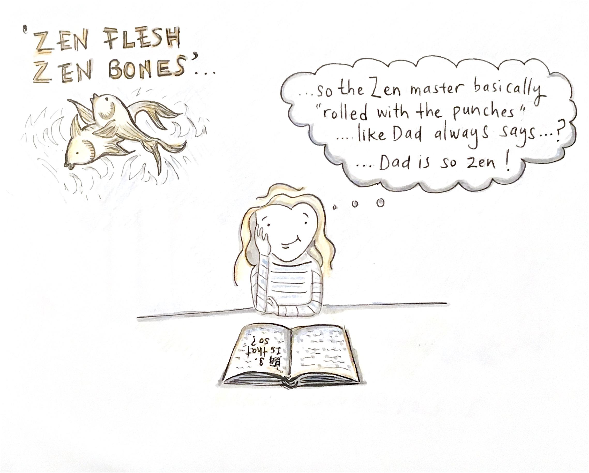 Zen Flesh…